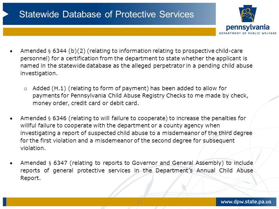 73 Amended § 6344 (b)(2) (relating to information relating to prospective child-care personnel) for a certification from the department to state whet