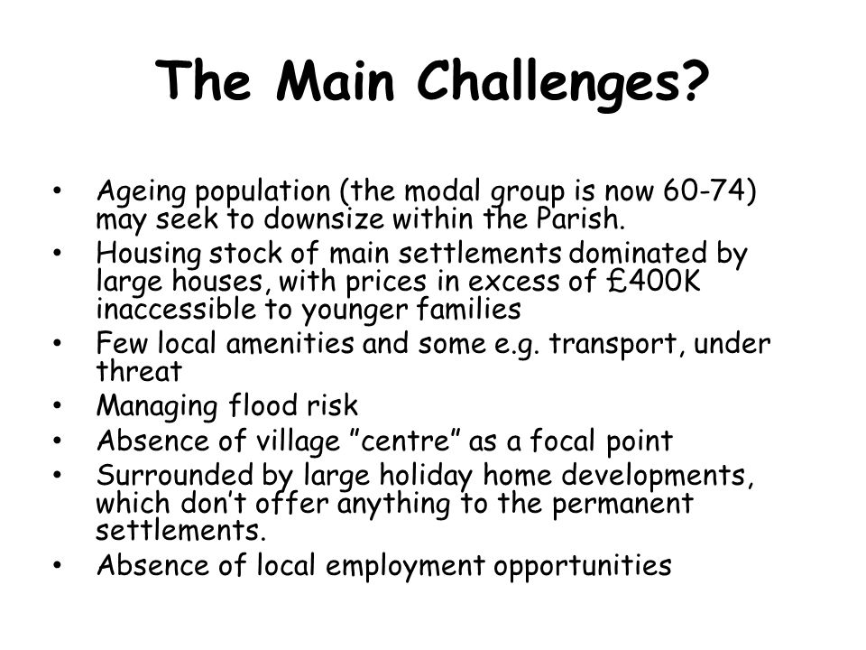 The Main Challenges.