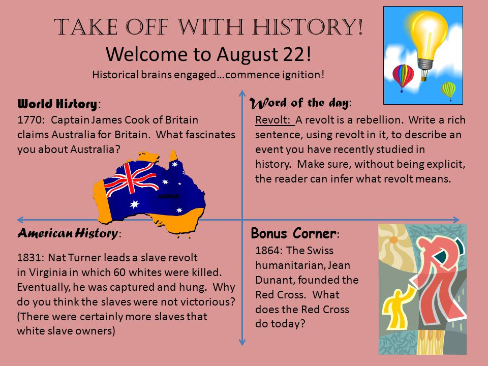 Take off with history.Welcome to August 23. Historical brains engaged…commence ignition.