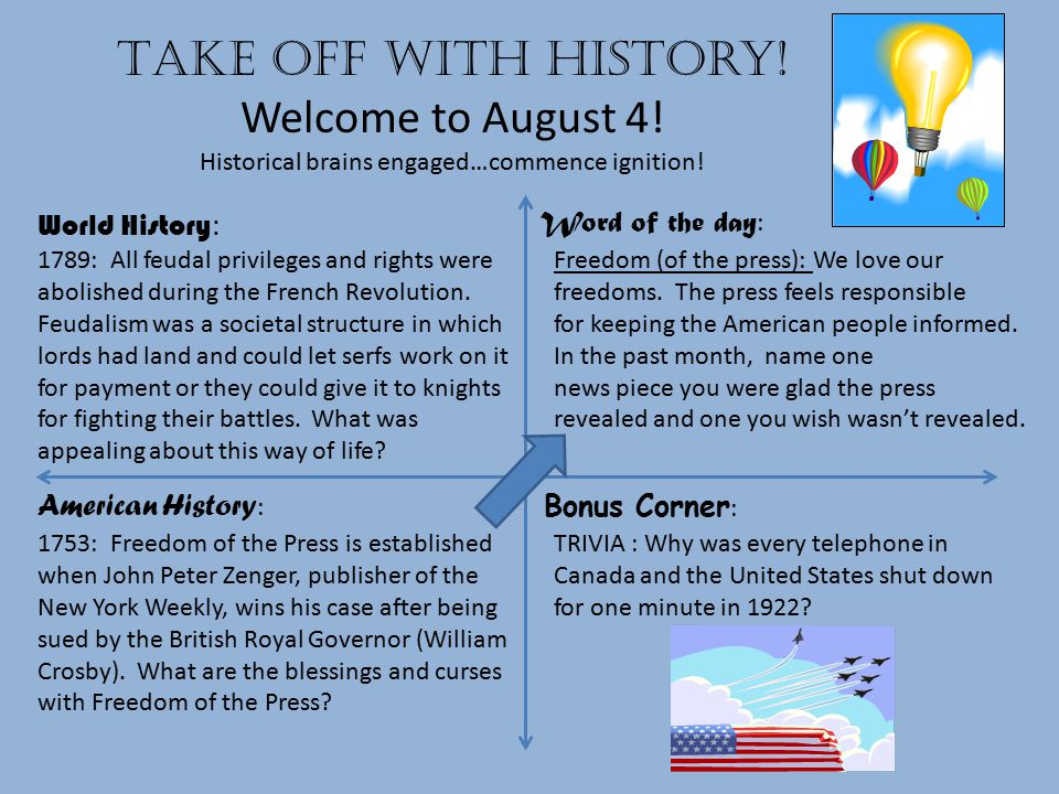 Take off with history.Welcome to August 5. Historical brains engaged…commence ignition.