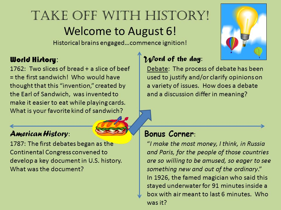 Take off with history.Welcome to August 7. Historical brains engaged…commence ignition.