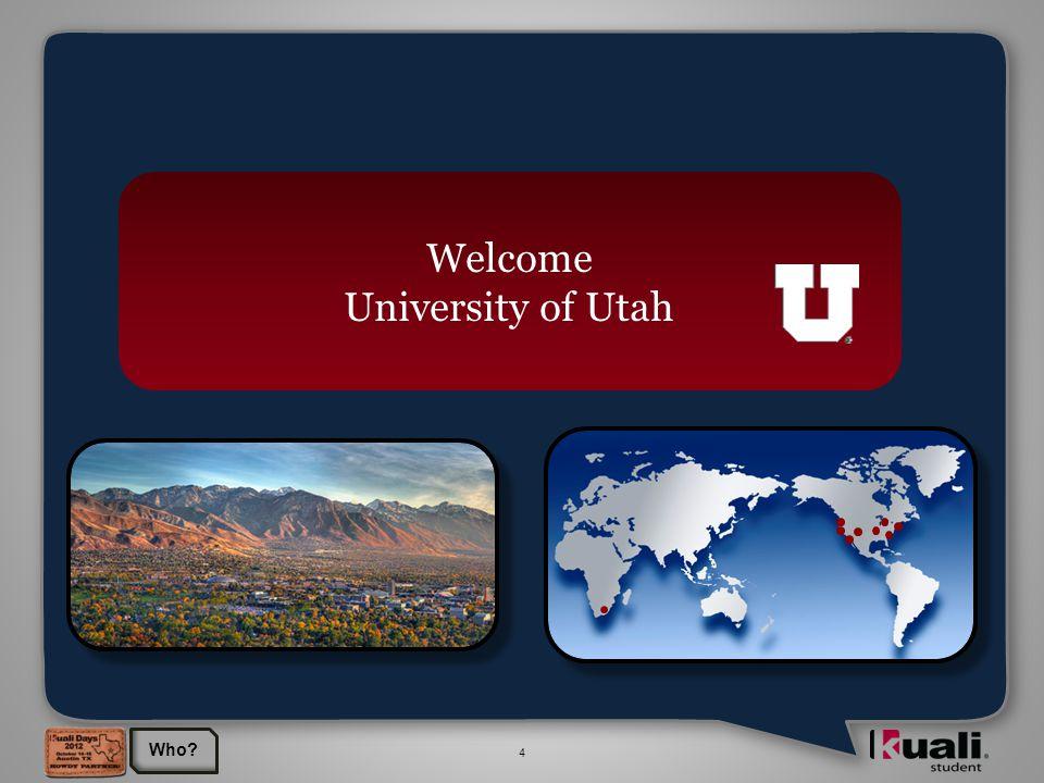 4 Welcome University of Utah Who