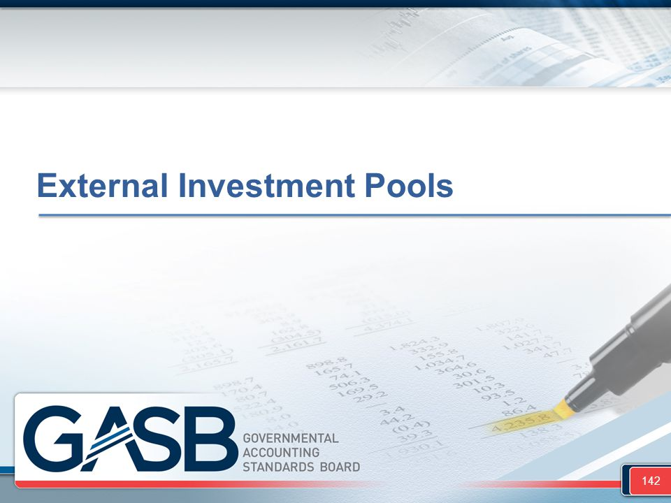 External Investment Pools 142