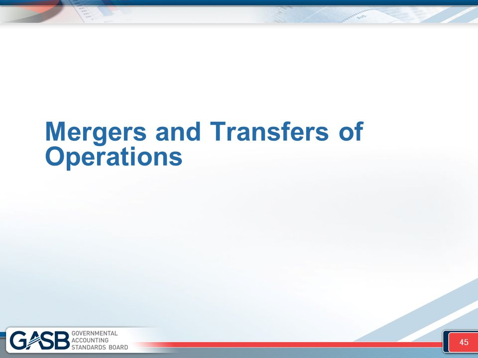 Mergers and Transfers of Operations 45