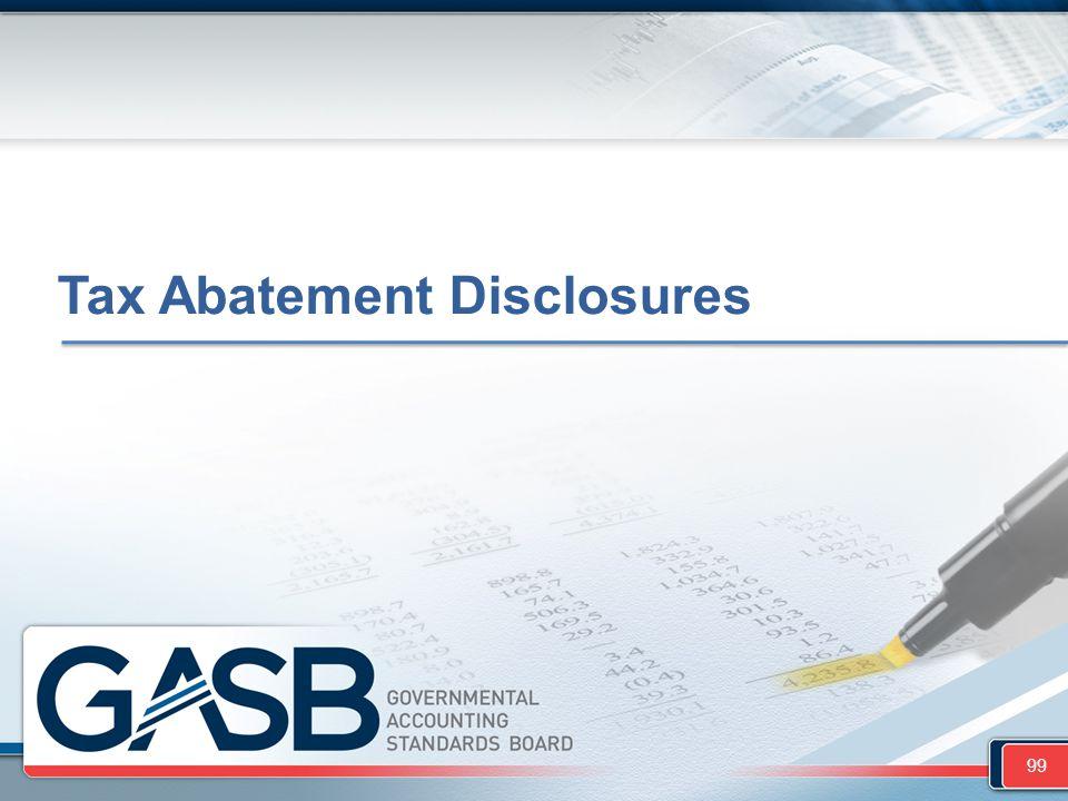 Tax Abatement Disclosures 99