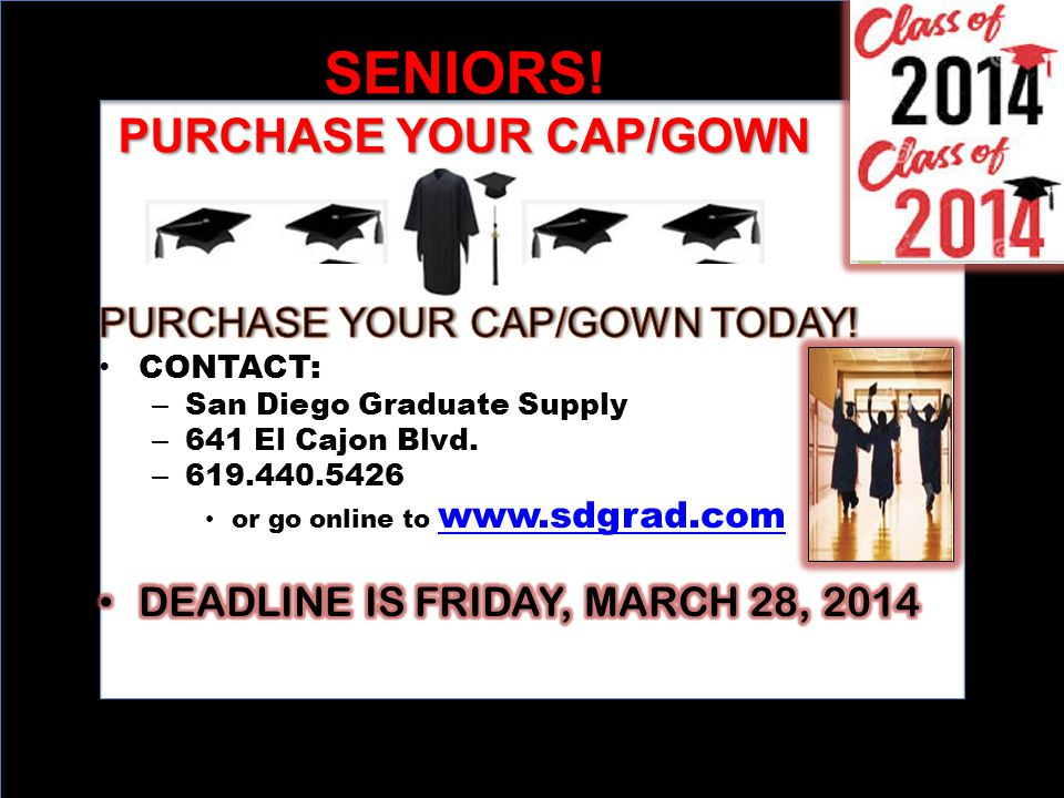 SENIORS! PURCHASE YOUR CAP/GOWN