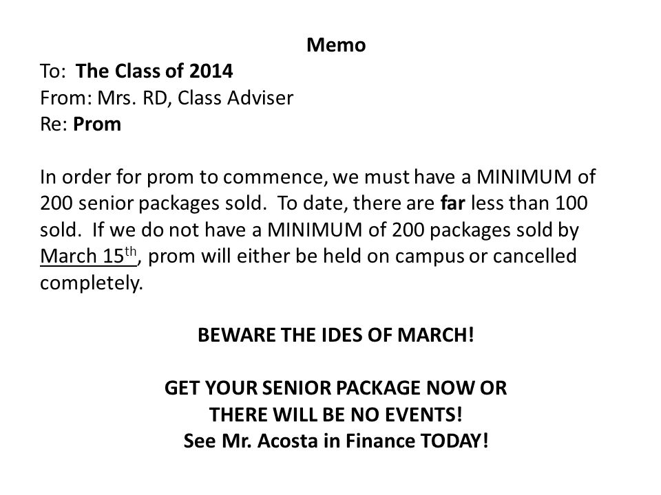 Memo To: The Class of 2014 From: Mrs.