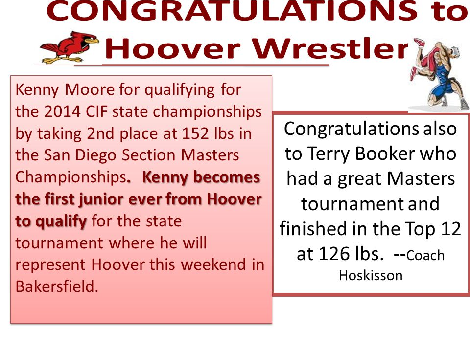 Congratulations also to Terry Booker who had a great Masters tournament and finished in the Top 12 at 126 lbs. -- Coach Hoskisson. Kenny becomes the f