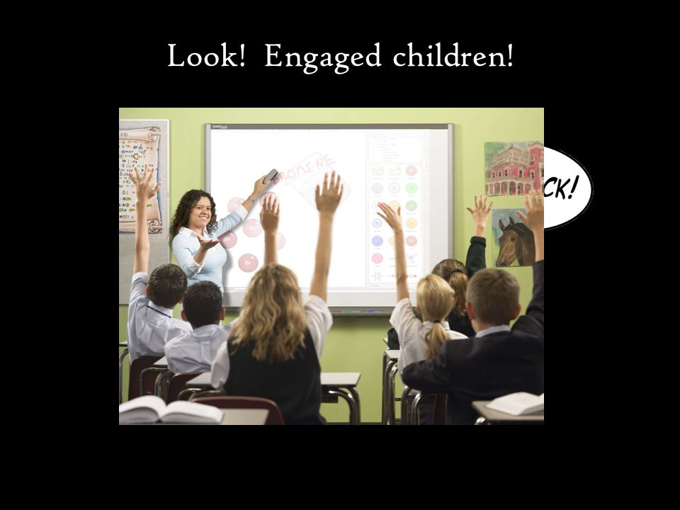 Look! Engaged children!