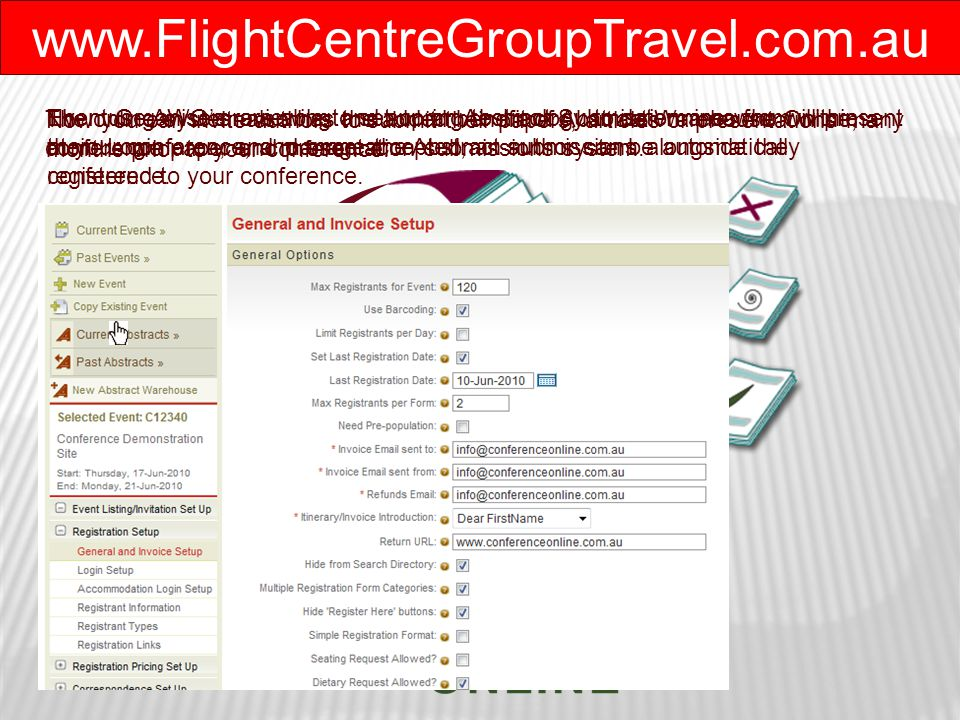 www.FlightCentreGroupTravel.com.au Then use AWO's reviewing and scoring technology to determine who will present at your conference, and once accepted