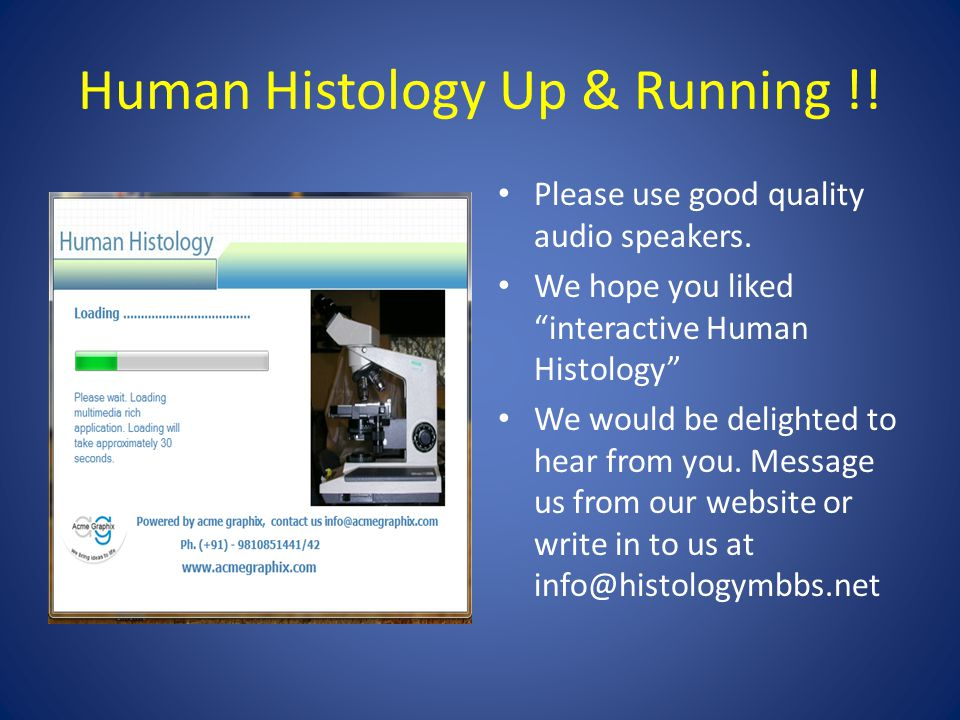 Human Histology Up & Running !. Please use good quality audio speakers.