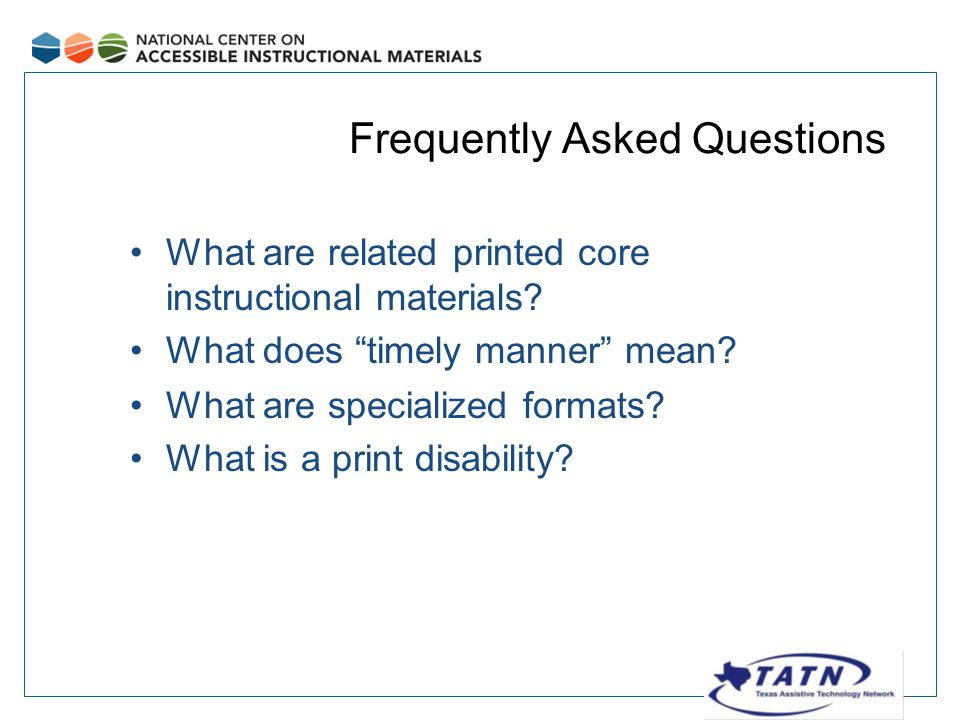 Frequently Asked Questions What are related printed core instructional materials.