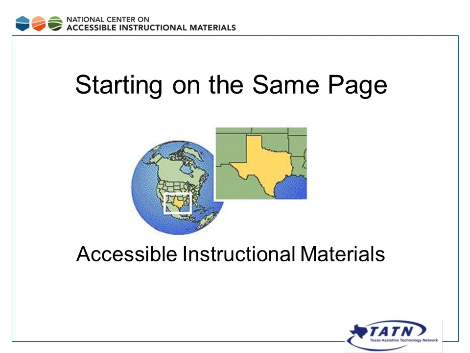 Starting on the Same Page Accessible Instructional Materials