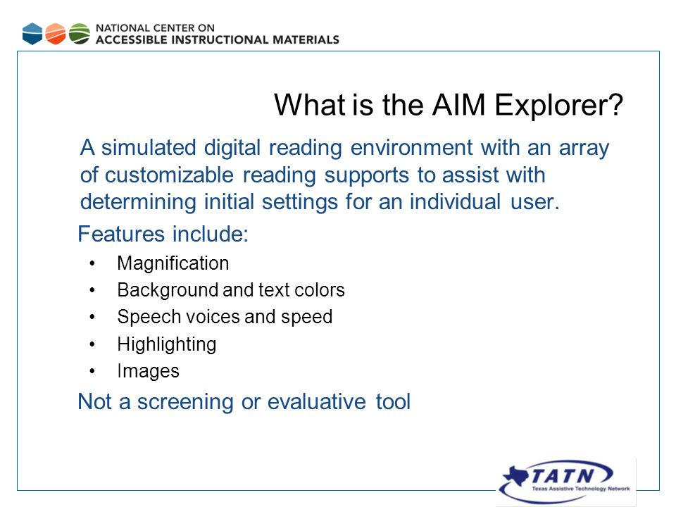 What is the AIM Explorer.