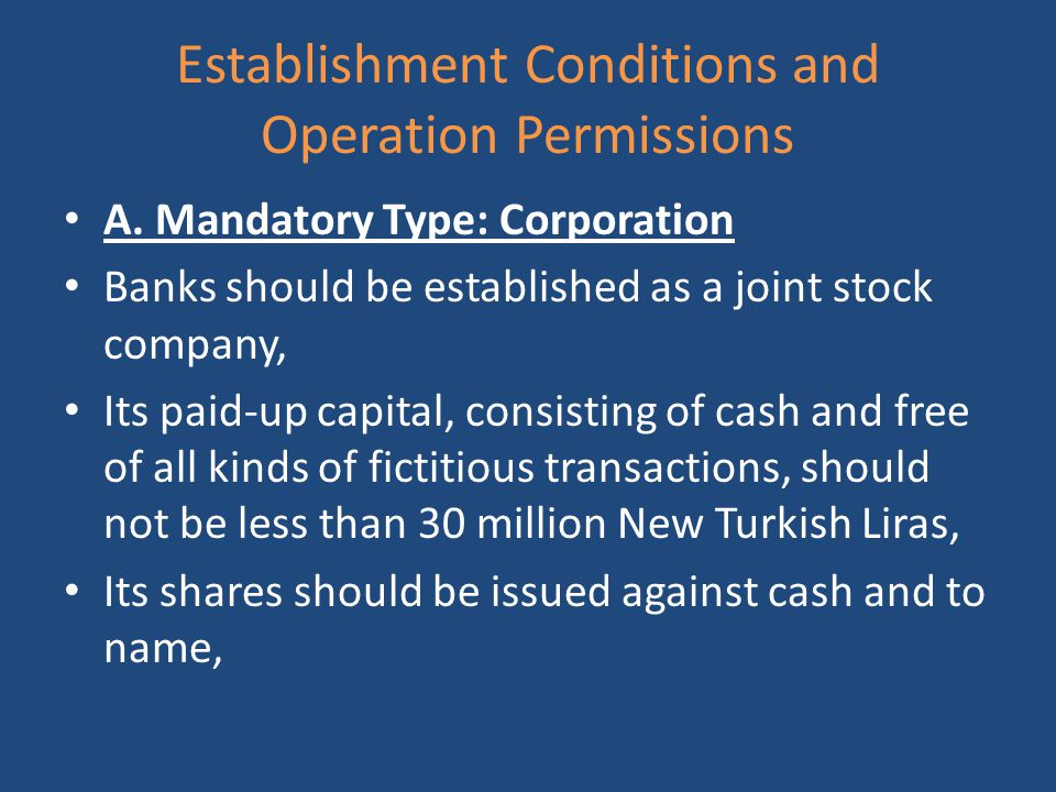 Establishment Conditions and Operation Permissions A.