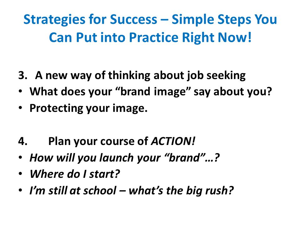 Strategies for Success – Simple Steps You Can Put into Practice Right Now.