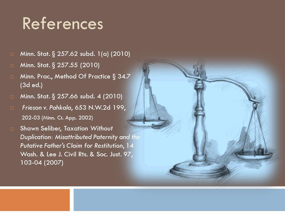 References  Minn. Stat. § 257.62 subd. 1(a) (2010)  Minn.