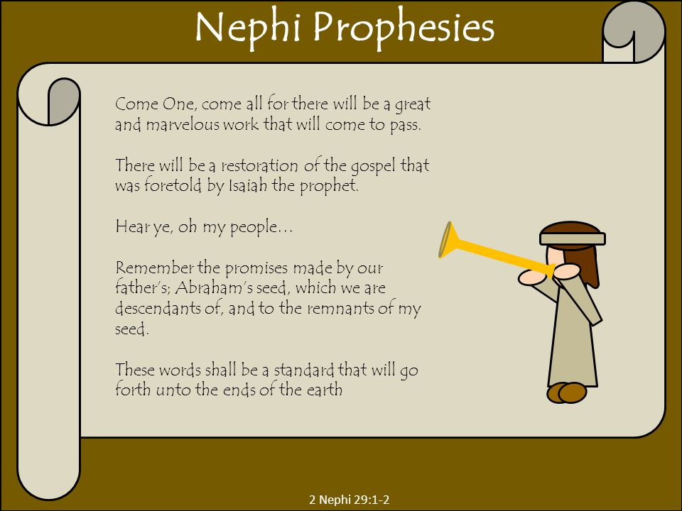 2 Nephi 30:4 Descendants of the Jews Nephi's forefathers were citizens of the kingdom of Judah (not that they were of that tribe) 2 Nephi 33:8 Lehi was a descendant of Manasseh (Alma 10:3) Ishmael of Ephraim (JD 23:184 The Book of Mormon is the record of Joseph or the 'stick of Ephraim (D&C 27:5 and 2 Nephi 3:12)
