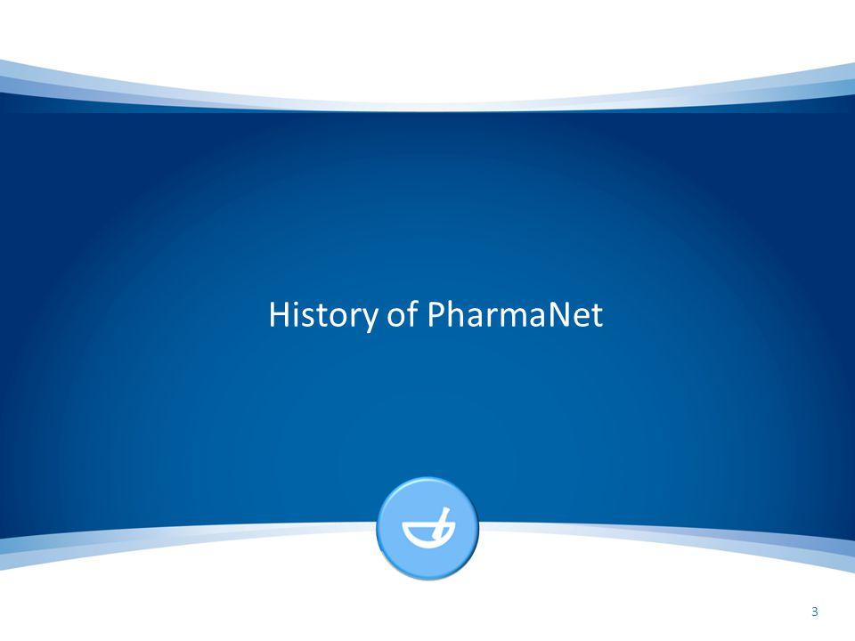 History of PharmaNet 3