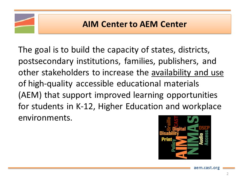 aem.cast.org What do the IDEA regulations say about accessible materials? Section 300.172