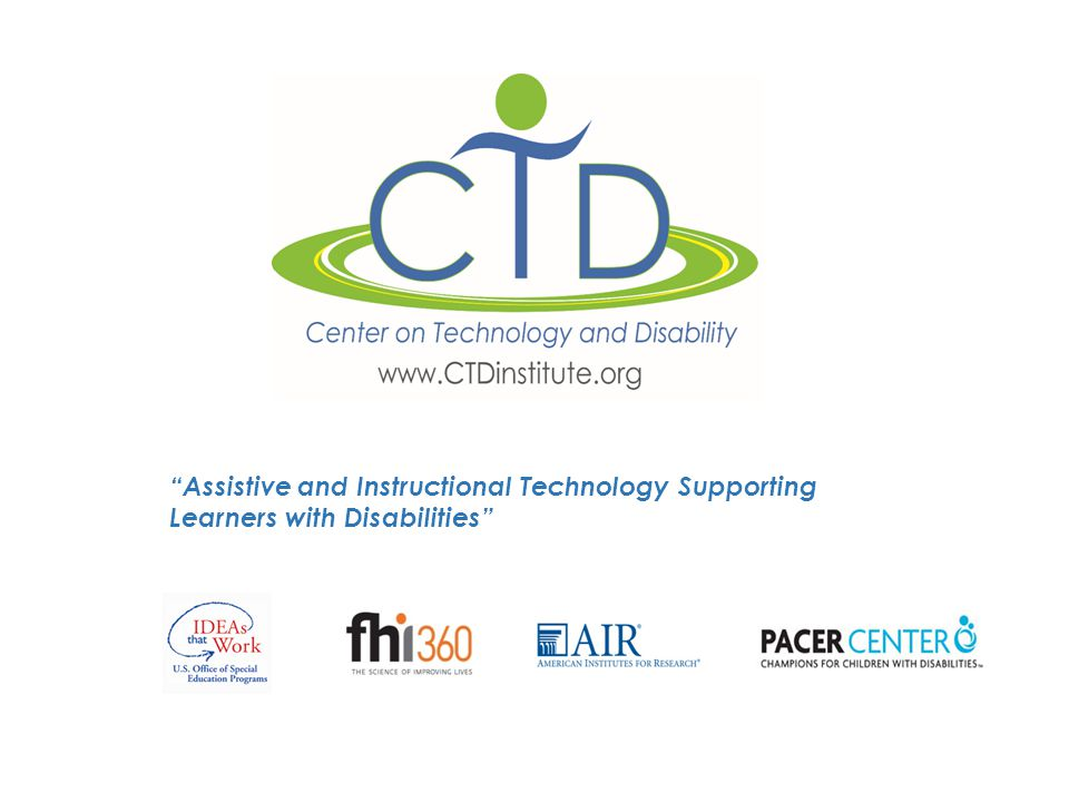 Assistive and Instructional Technology Supporting Learners with Disabilities