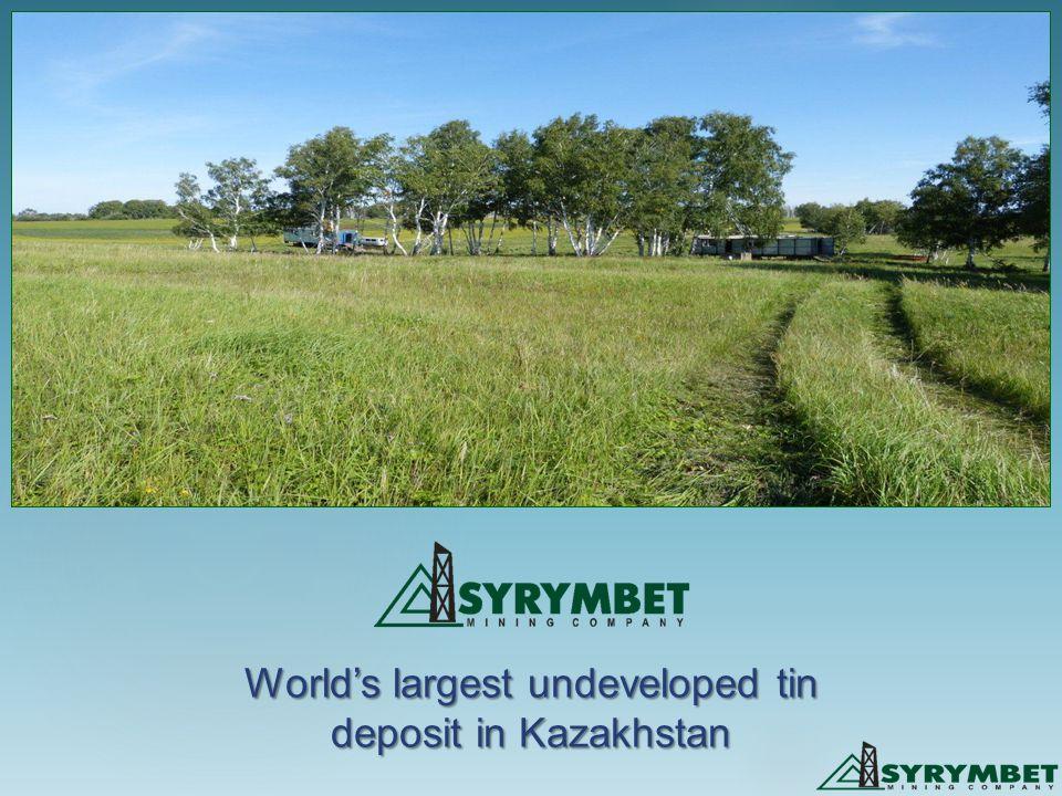 World's largest undeveloped tin deposit in Kazakhstan