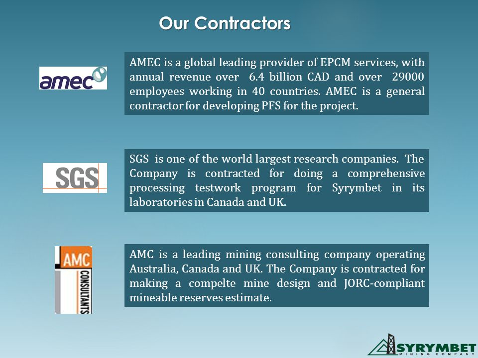 Our Contractors АМЕС is a global leading provider of EPCM services, with annual revenue over 6.4 billion CAD and over 29000 employees working in 40 co