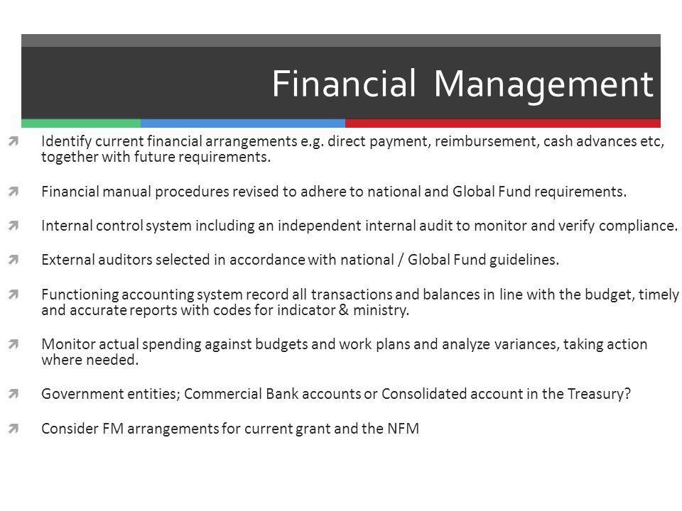 Financial Management  Identify current financial arrangements e.g.