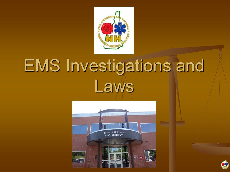 EMS Investigations and Laws