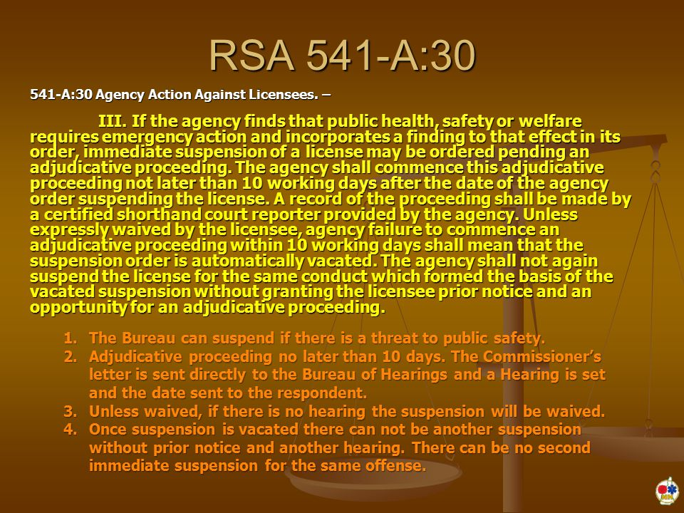 RSA 541-A:30 541-A:30 Agency Action Against Licensees.