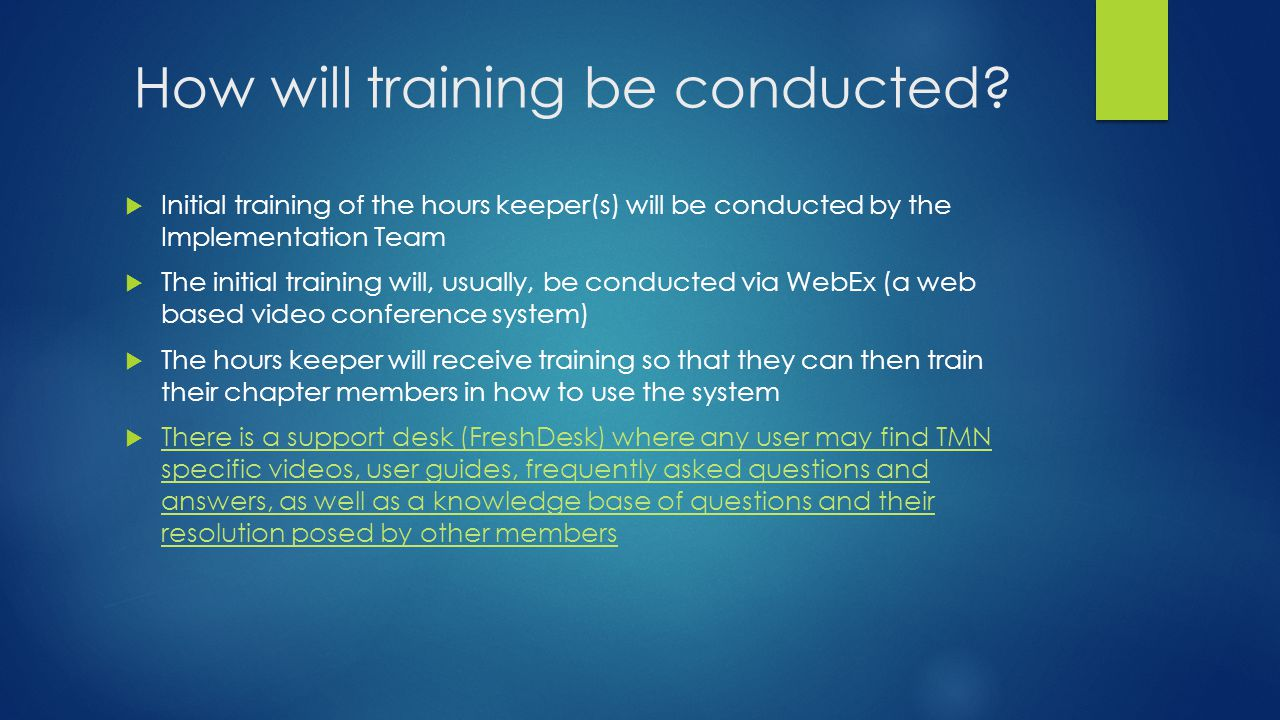 How will training be conducted.