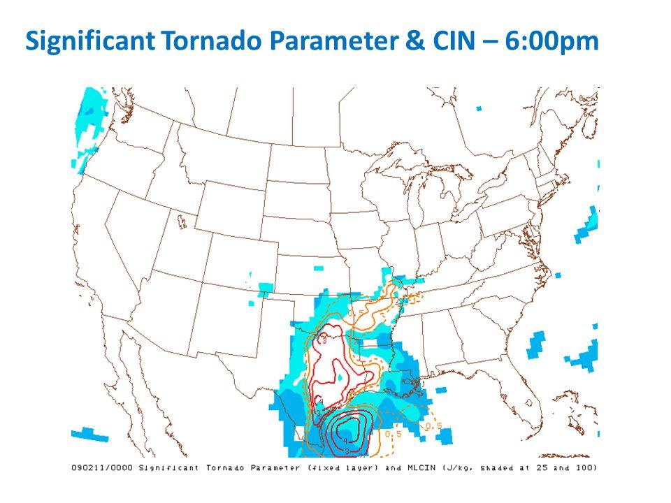 Significant Tornado Parameter & CIN – 6:00pm