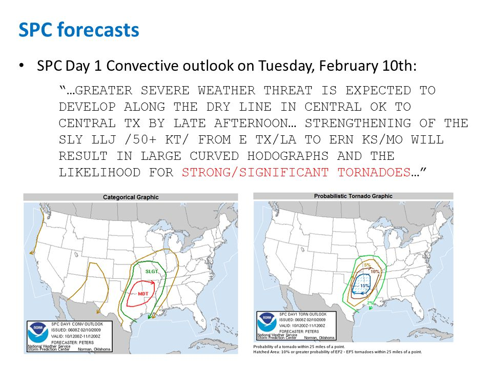 SPC Day 1 Convective outlook on Tuesday, February 10th: …THE STRONG LOW-LEVEL SHEAR AND MOIST LOW LEVELS WILL SUPPORT THE POSSIBILITY OF A FEW LONG-TRACK SUPERCELLS WITH STRONG TORNADOES LATE THIS AFTERNOON INTO EARLY TONIGHT ACROSS THE MDT RISK AREA… Forecast update