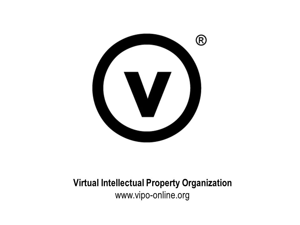 Virtual Intellectual Property Organization www.vipo-online.org