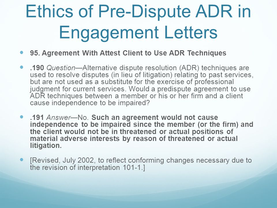 Ethics of Pre-Dispute ADR in Engagement Letters 95.