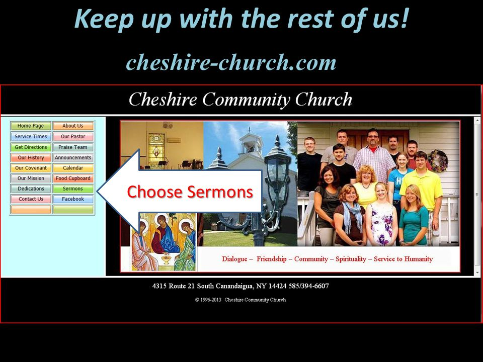 Keep up with the rest of us! Choose Sermons cheshire-church.com