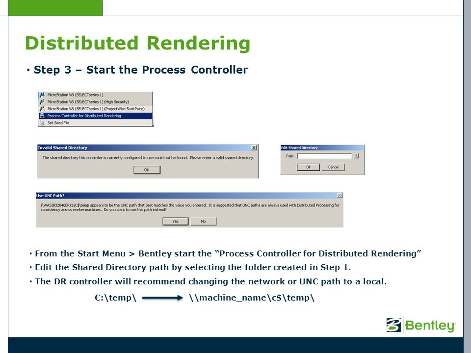"Distributed Rendering Step 3 – Start the Process Controller From the Start Menu > Bentley start the ""Process Controller for Distributed Rendering"" Edi"