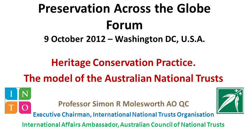 Preservation Across the Globe Forum 9 October 2012 – Washington DC, U.S.A.