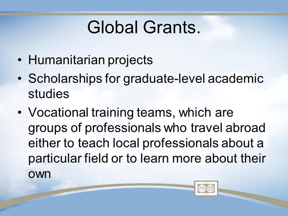 Global Grants.