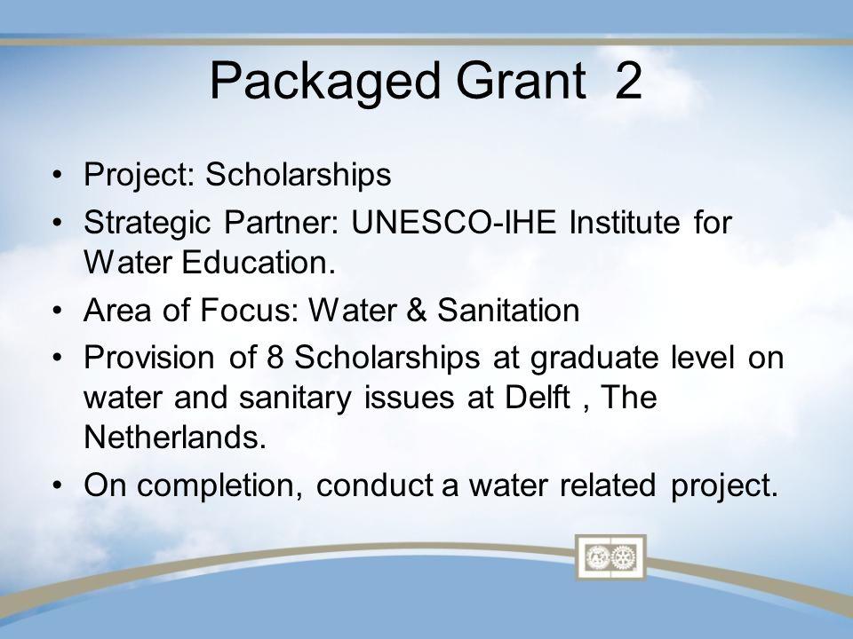 Packaged Grant 3 Project: Training for Entrepreneurs Strategic Partner: Oikocredit Focus: Economic & Community Development.