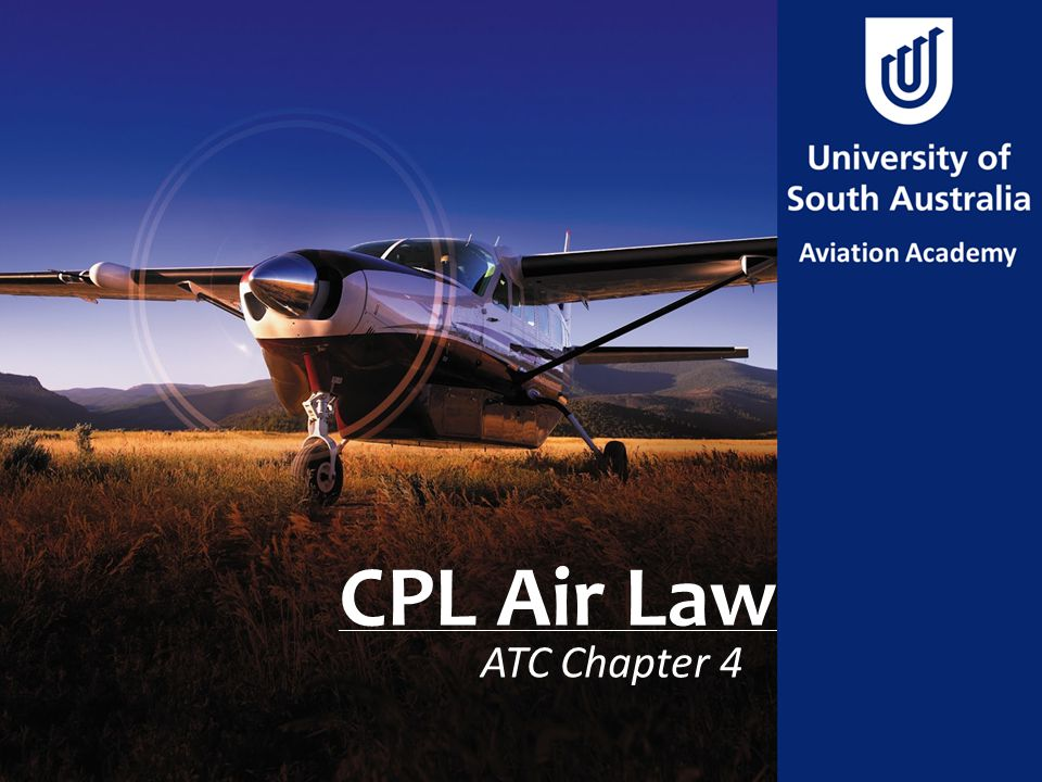 CPL Air Law ATC Chapter 4