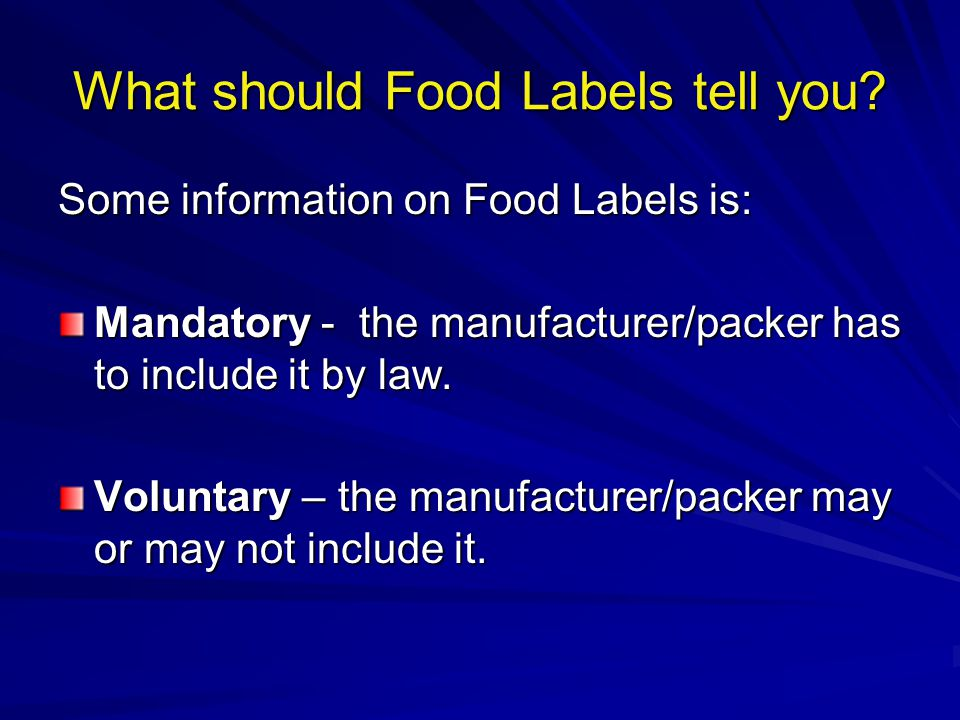 What should Food Labels tell you.