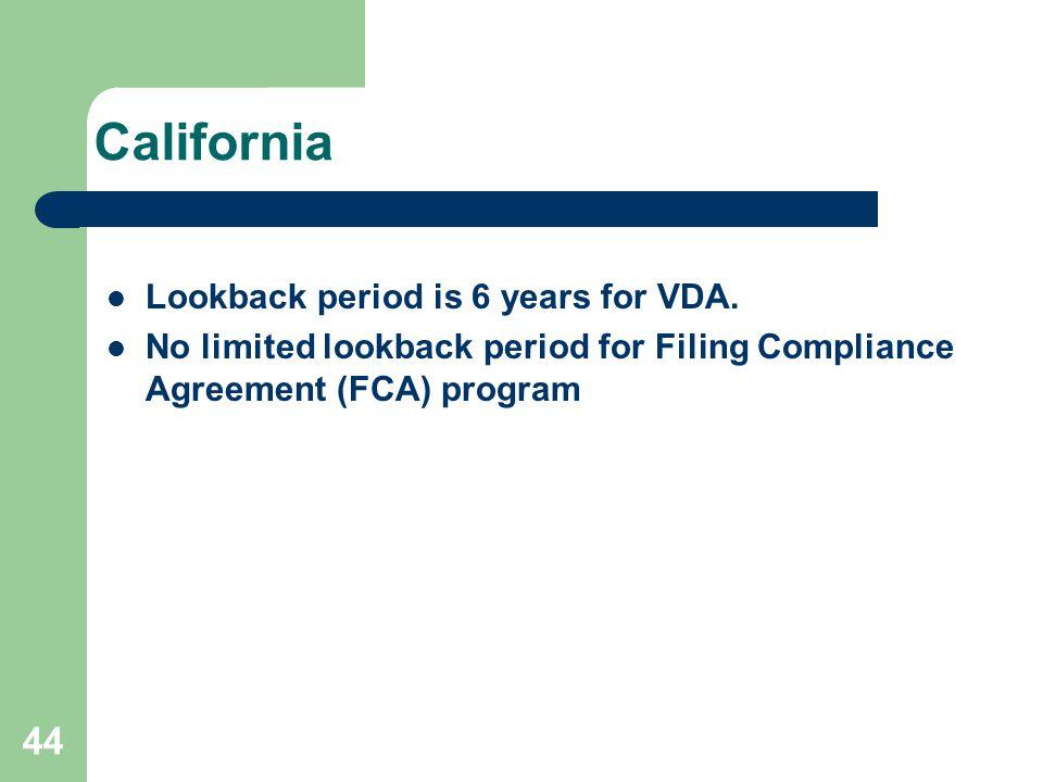 California Lookback period is 6 years for VDA.