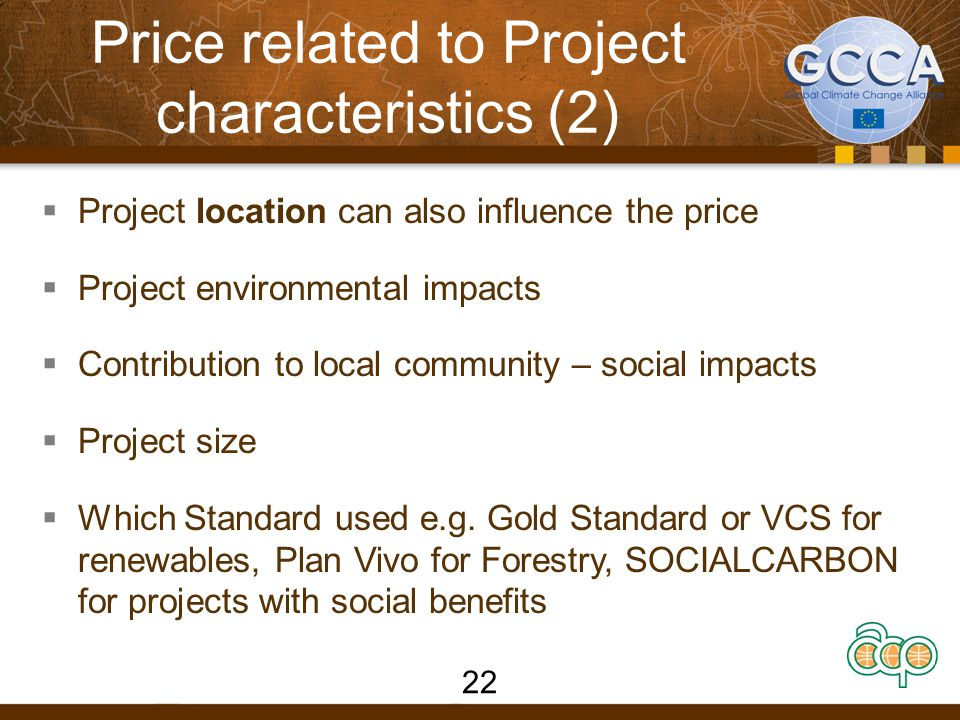 Price related to Project characteristics (2)  Project location can also influence the price  Project environmental impacts  Contribution to local c