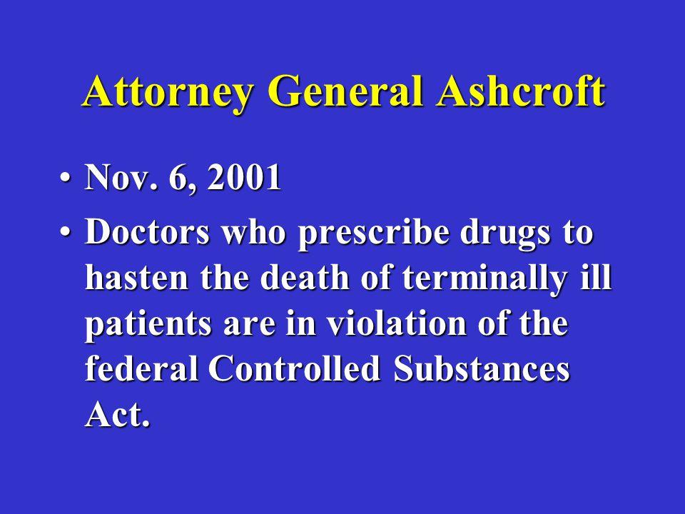 Attorney General Ashcroft Nov. 6, 2001Nov.