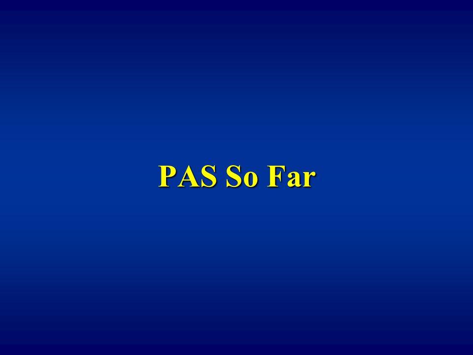 PAS So Far