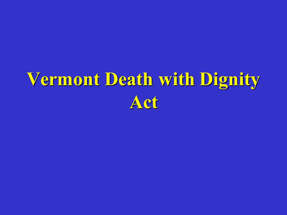 Vermont Death with Dignity Act
