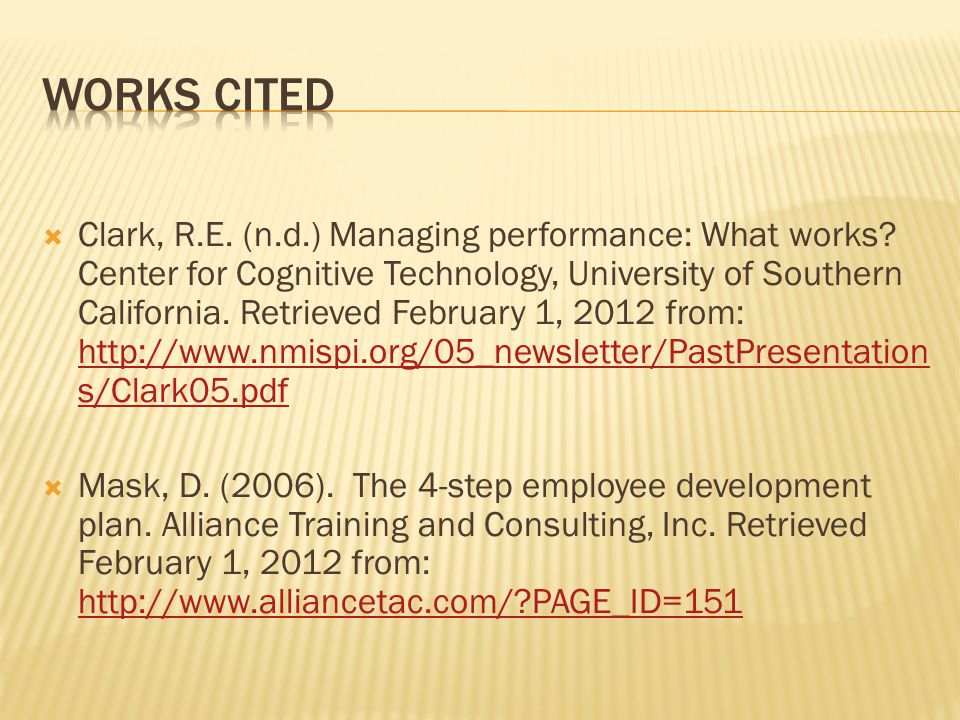  Clark, R.E. (n.d.) Managing performance: What works.
