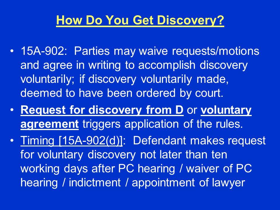 How Do You Get Discovery.