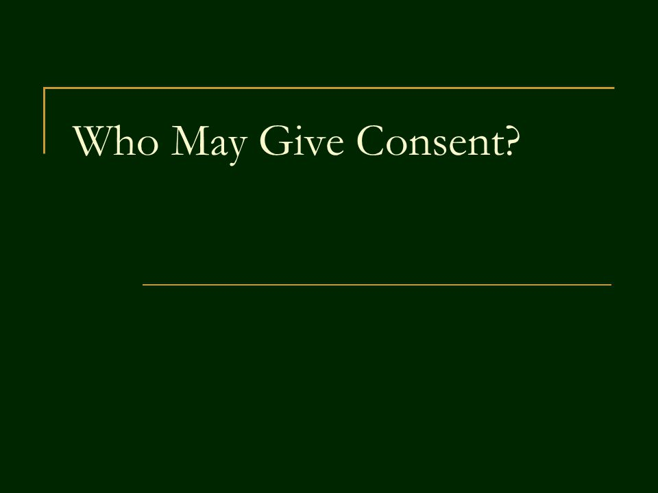 Who May Give Consent